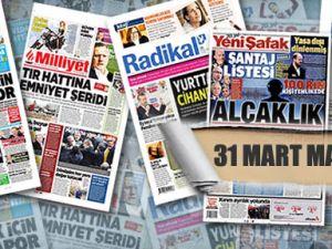 31 Mart gazate manşetleri