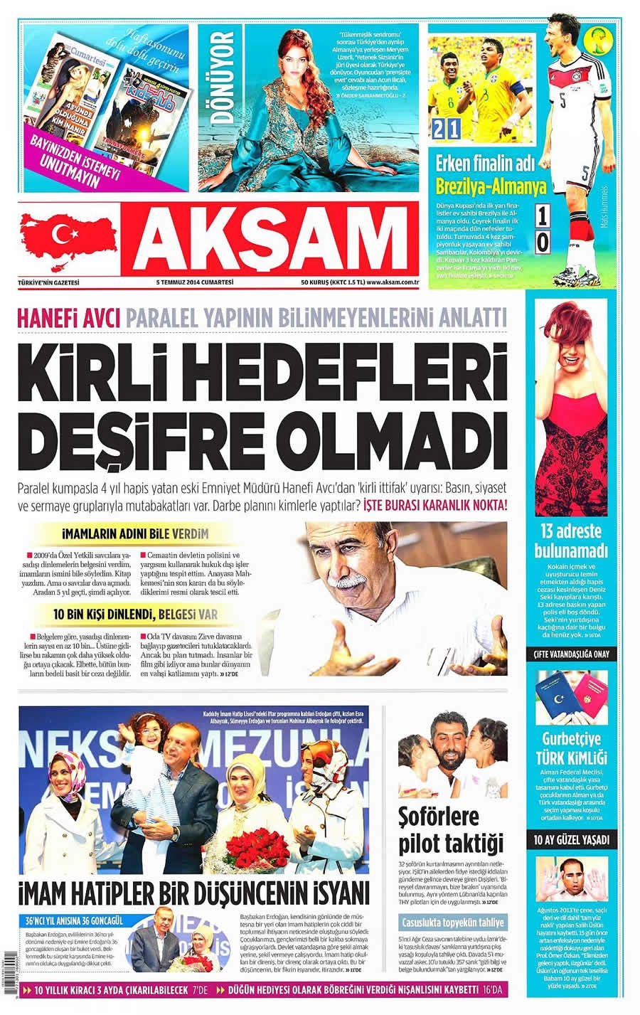 8 Temmuz Gazete Manşetleri galerisi resim 1