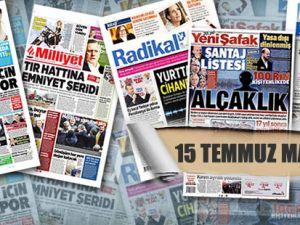 15 Temmuz Gazete Manşetleri