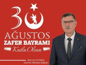 Başkan Duymuş'un 30 Ağustos mesajı