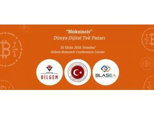 'Blokzincir: Dünya Dijital Tek Pazarı, İstanbul' konferansı 26 Ekim'de gerçekleştirilecek
