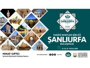 Tarihi Kentler Birliği buluşması yarın Şanlıurfa'da başlayacak