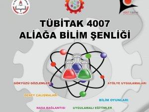 Aliağa'da Tübitak 4007 Bilim Şenliği