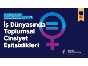Eğitim ve iş hayatında toplumsal cinsiyet eşitsizliği tartışılacak
