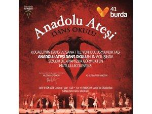 Anadolu Ateşi Dans Okulu, 41 Burda AVM'de açılıyor
