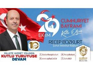 Başkan Bozkurt'tan 29 Ekim Cumhuriyet Bayramı mesajı