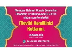 Sandıklı Belediye Başkanı Mustafa Çöl, Kandil mesajı yayınladı