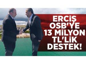 Erciş OSB için 13 milyon TL destek
