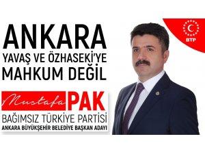 """BTP Ankara Büyükşehir Belediye Başkan Adayı Mustafa Pak: """"Ankara Yavaş'a da, Özhaseki'ye de mahkum değil"""""""