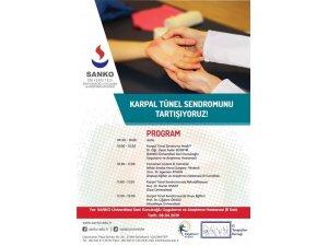 """SANKO Üniversitesi'nde """"Karpal Tünel Sendromu"""" tartışılacak"""