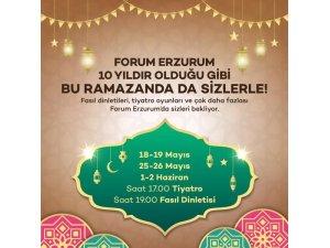Ailecek Ramazan keyfi için Forum Erzurum'a davetlisiniz