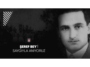 Beşiktaş, Şeref Bey'i unutmadı