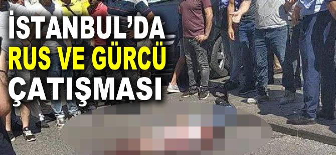 İstanbul'da Rus ve Gürcüler arasında çatışma