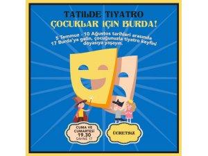 Tatilde tiyatro çocuklar için 17 Burda'da