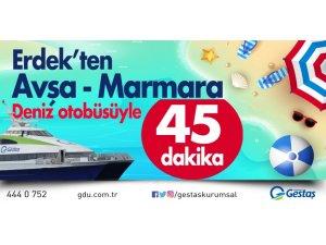 Gestaş Erdek-Avşa-Marmara seferleri başlıyor