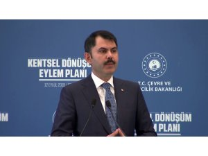"""Bakan Kurum: """"1,5 milyon konutun dönüşümü 5 yıl içerisinde sağlanacak"""""""