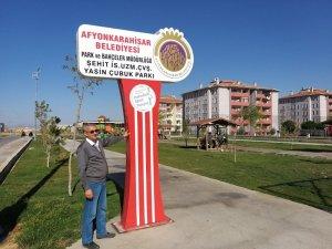 Şehit Yasin Çubuk'un adı Afyonkarahisar'da bir parka verildi