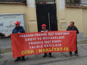 Nakliyat-İş'ten Fransız işçilerine destek