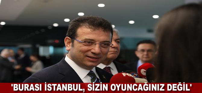 """İmamoğlu'ndan UKOME tepkisi: """"Burası İstanbul, sizin oyuncağınız değil"""""""