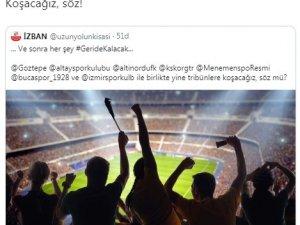 """İzmir kulüpleri tek yürek: """"Her şey geride kalacak"""""""