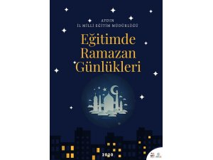 """Aydın Milli Eğitimden """"Eğitimde Ramazan Günlükleri"""" etkinliği"""