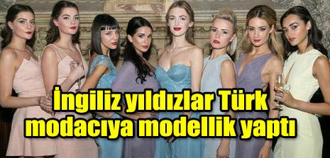 İngiliz yıldızlar Türk modacıya modellik yaptı