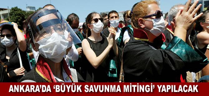 Baro başkanları duyurdu: Ankara'da 'Büyük Savunma Mitingi' yapılacak