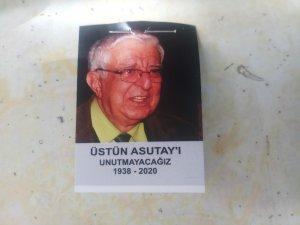 Ünlü tiyatrocu Üstün Asutay son yolculuğuna uğurlandı