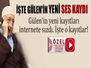 Gulen'in yeni ses kayıtları internete sızdı