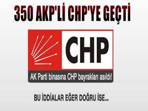 '350 AK Partili CHP'ye geçti' iddiası