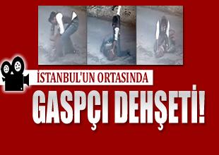 İstanbul Beşiktaş'da gaspçı dehşeti kamerada