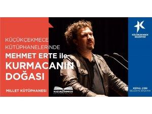 Küçükçekmece Kütüphaneleri'nde Mehmet Erte ile yazarlık atölyesi başlıyor