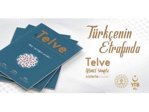 """Telve dergisi ikinci sayısında okurlarını """"Türkçenin etrafında"""" topluyor"""