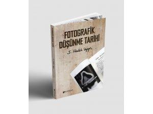 """Uygur'dan """"Fotoğrafik Düşünme Tarihi"""" kitabı"""