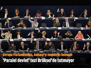 Avrupa Parlamentosu, Ankara'yı inandırıcı bulmadı