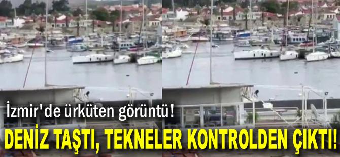 İzmir'de ürküten görüntü! Deniz taştı, tekneler kontrolden çıktı!