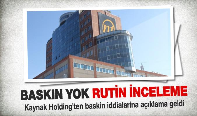 Kaynak Holding'ten baskın açıklaması