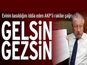 Mustafa Akaydın: Buyrun 'basıldı' denilen evim