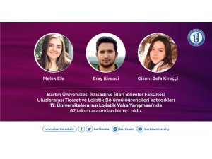 """Bartın Üniversitesi öğrencileri """"Üniversitelerarası Lojistik Vaka Yarışması""""nda birinci oldu"""