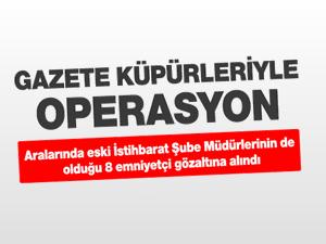 Adana'da 8 emniyetçi gözaltına alındı