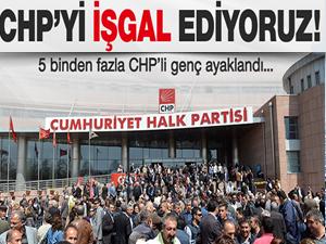 CHP'li gençler ayaklandı!