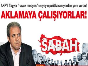 Şamil Tayyar: Sabah Gazetesi Ergenekonu aklıyor mu?