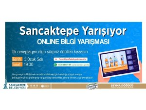 Sancaktepe Belediyesi'nden ödüllü online bilgi yarışması