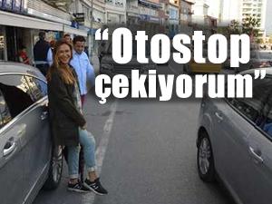 Hülya Avşar: Otostop çekiyorum
