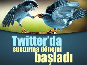 Twitter'da susturma dönemi başladı