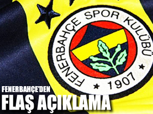 Fenerbahçe'den şok açıklama!