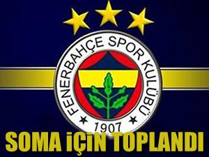 Fenerbahçe Soma için harekete geçti