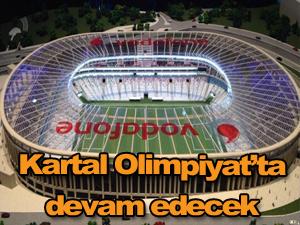Beşiktaş, Olimpiyat'ta devam