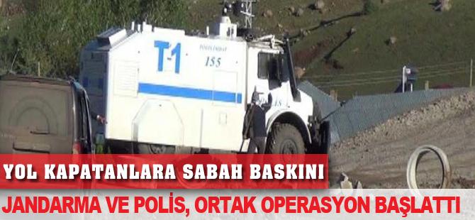 Yol kapatan PKK'lılara sabah baskını
