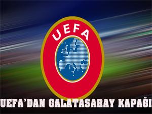 UEFA'dan ilginç Galatasaray kapağı
